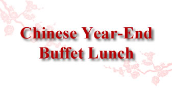 Chinese Year-End Buffet Lunch