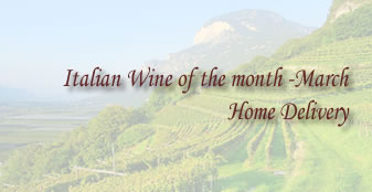 Italian Wine of the month - March Home Delivery