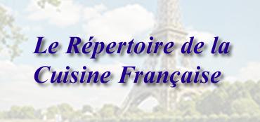 Le Répertoire de la Cuisine Française