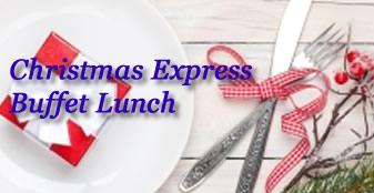 Christmas Express Buffet Lunch
