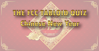 The FCC Tabloid Quiz - Chinese New Year