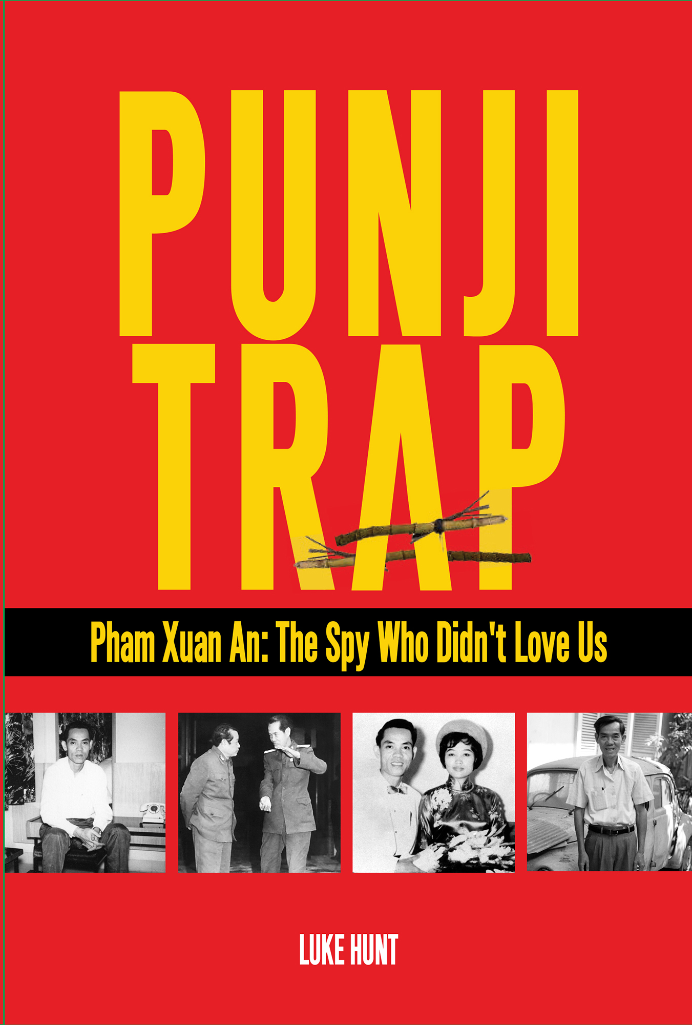 The Punji Trap, by Luke Hunt