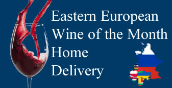 Eastern European Wine of the Month - Home Delivery