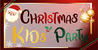 Don't miss out our Christmas Kids' Party