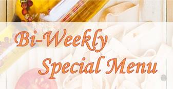 Bi-weekly Special Menu