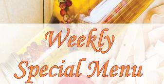 Weekly Special Menu