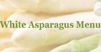 White Asparagus Menu