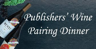 Publishers' Wine Pairing Dinner on Jun 27, 2020