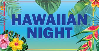 Hawaiian Night - July 18, 2020