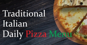 Traditional Italian Daily Pizza Menu
