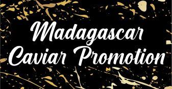 Madagascar Caviar Promotion