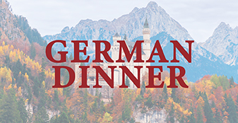 You're invited to join our German Dinner on Mar 2, 2021!